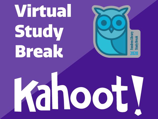 Virtual Study Break - April 24 at 1:00pm