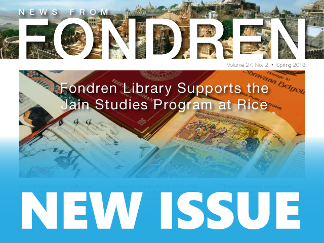 News from Fondren - Spring 2018 Issue