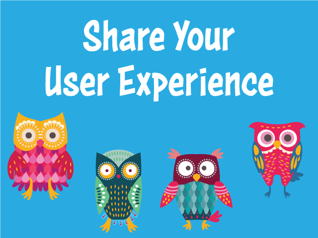 Share Your User Experience