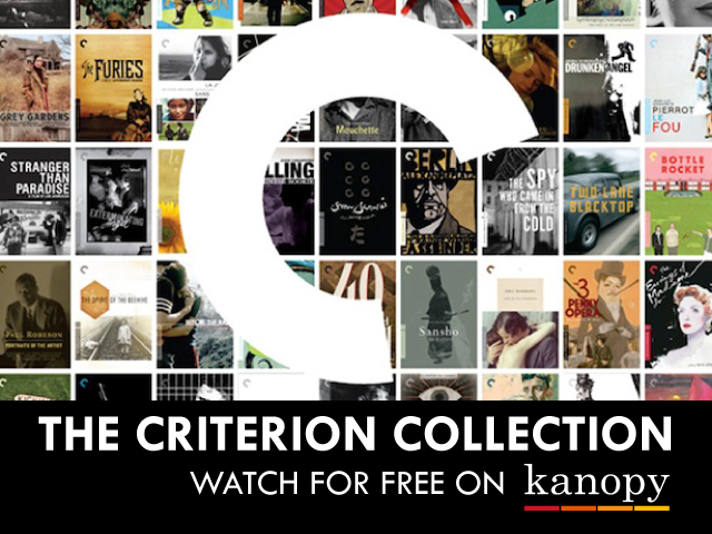 Criterion Collection - Available on Kanopy - Roku, iOS