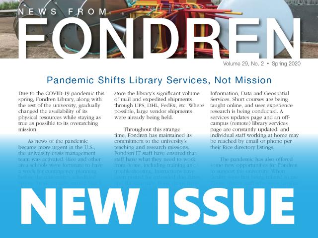 News from Fondren - Spring 2020
