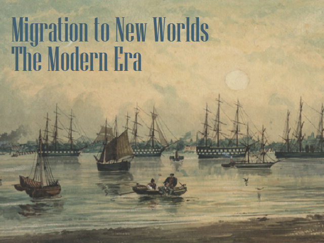 New Trial: Migration to New Worlds: The Modern Era